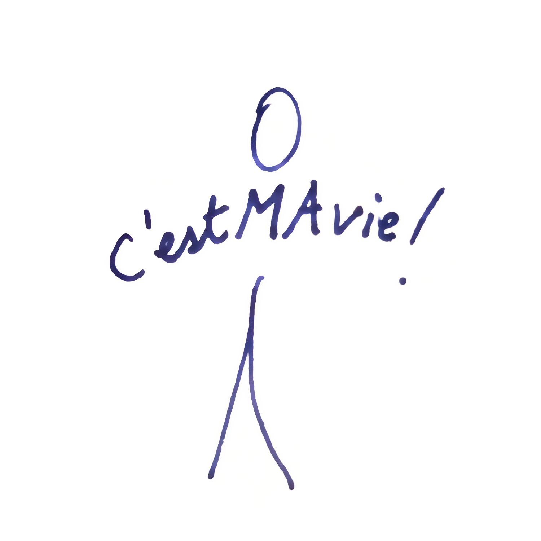 C'est MA vie !
